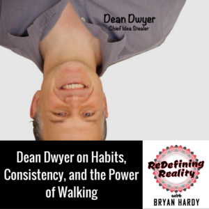dean-dwyer-on-habits-consistency-and-the-power-of-walking